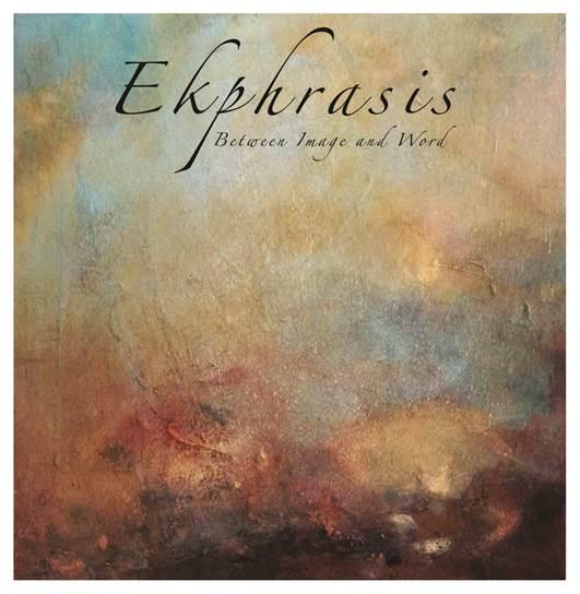 Ekphrasis: Between Image and Word